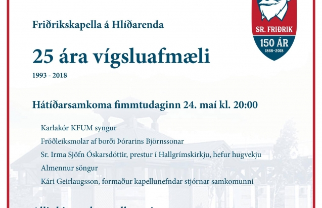 25 ára vígsluafmæli Friðrikskapellu, fimmtudaginn 24. maí.